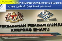 Jawatan Kosong di Perbadanan Pembangunan Kampong Bharu (PKB) - 18 Februari 2019