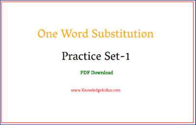 One Word Substitution Practice Set - 1 | PDF Download |
