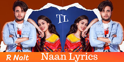 naan-lyrics-r-nait