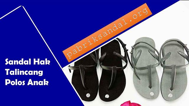 Jual Sandal Anak Termurah| Hak Talincang Polos Anak