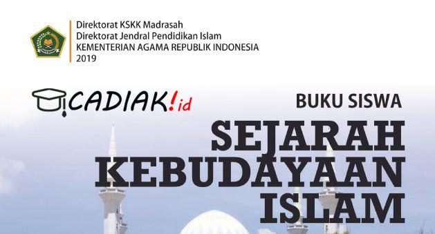 Buku SKI (Sejarah Kebudayaan Islam) Kelas 7 MTs Kurikulum 2013 Revisi 2019 TERBARU