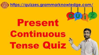 Present Continuous Tense Quiz