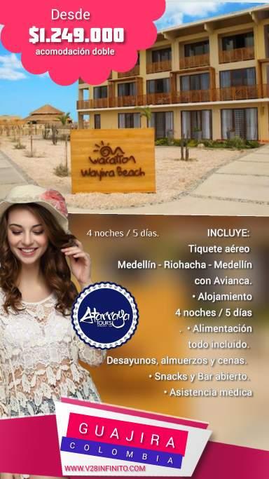 Plan de viaje la Guajira desde Medellín