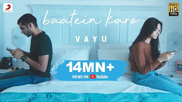 BAATEIN KARO LYRICS-VAYU