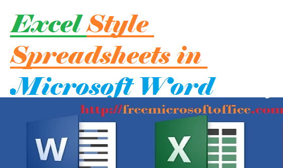 Easy Way to Spreadsheets Excel Style in Microsoft Word