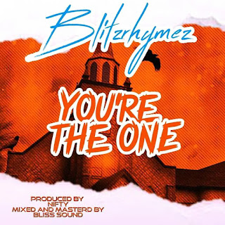 DOWNLOAD MP3 : Blitzrhymez - You're The One