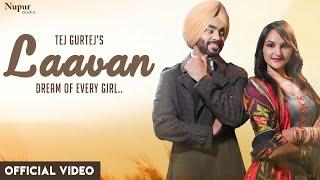 Laavan Lyrics – Tej Gurtaj   Mokham Singh   Lyricswithpj