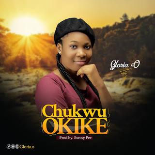 [BangHitz] Onyinye Gloria - Chukwu Okike