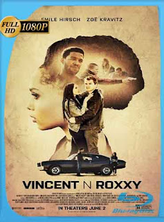 Vincent N Roxxy (2016) HD [1080p] Latino [Mega] dizonHD