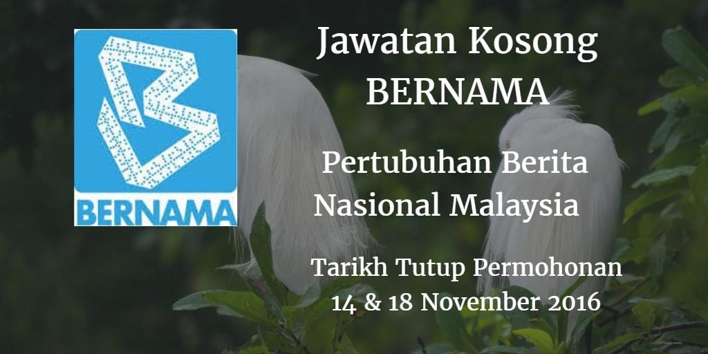 Jawatan Kosong BERNAMA 14 & 18 November 2016