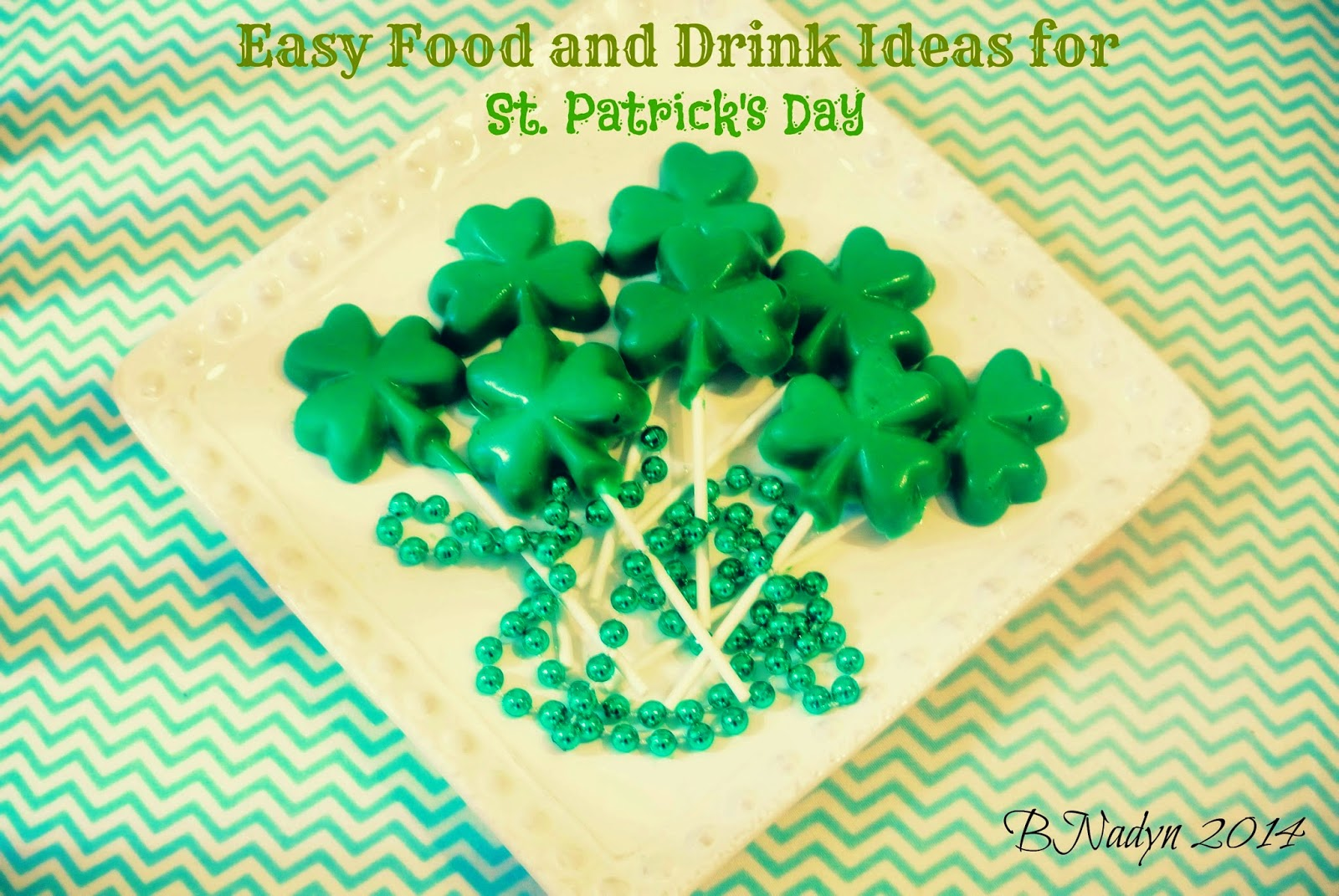 Easy Food and Drink Recipes for St.Patrick's Day