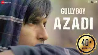 Azadi Lyrics - Gully Boy