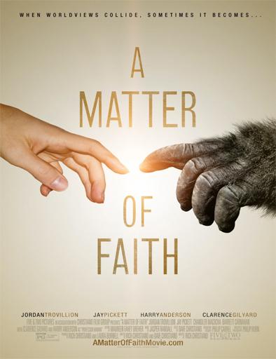 Ver Es cuestión de fe (A Matter of Faith) (2014) Online