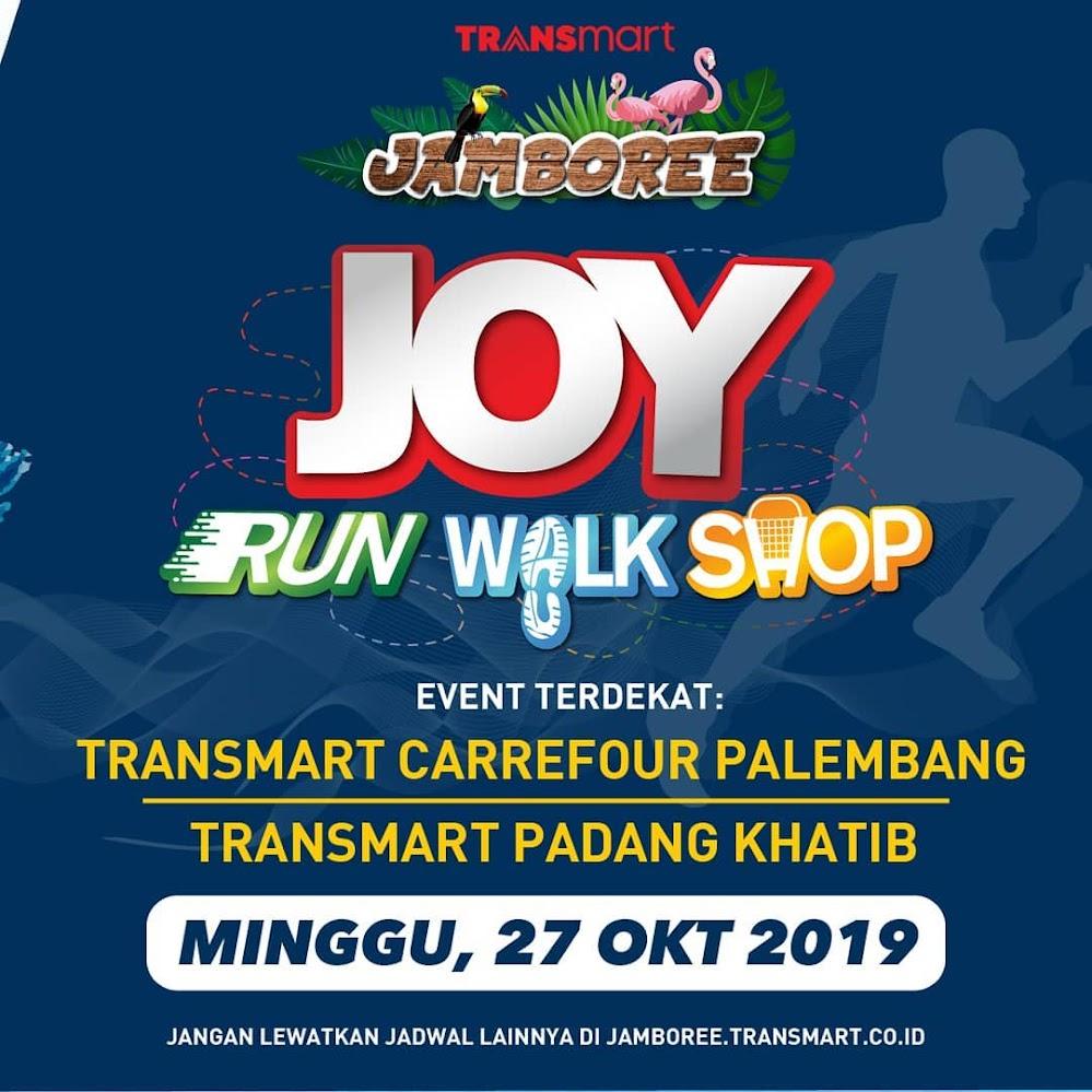 Joy: Run Walk Shop - Transmart Carrefour Palembang City Center • 2019