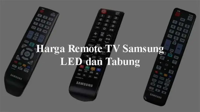 Saat ini Samsung merupakan salah satu brand Televisi yang telah memiliki banyak pengguna Kode Remot TV Samsung Tabung dan LED [+Cara Settingnya]