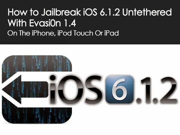 how to jailbreak an iphone 6 jailbreak ios 6 1 2 untethered on iphone 5 4s ipod touch 18894