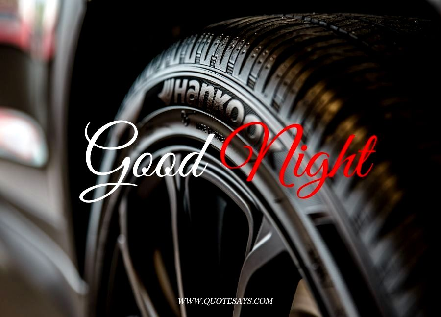 Good Night Black Tire