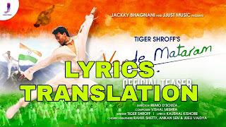 Vande Mataram Lyrics in English   With Translation   – Tiger Shroff