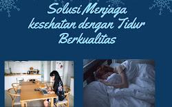 Solusi Menjaga Kesehatan dengan Tidur Berkualitas