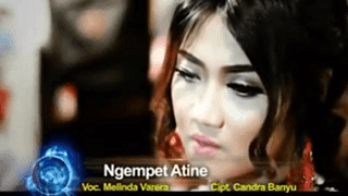 Lirik Lagu Ngempet Atine - Melinda Varera
