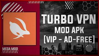 Turbo VPN MOD APK [UNLOCKED ALL VIP SERVER] Latest (V3.5.5.2)