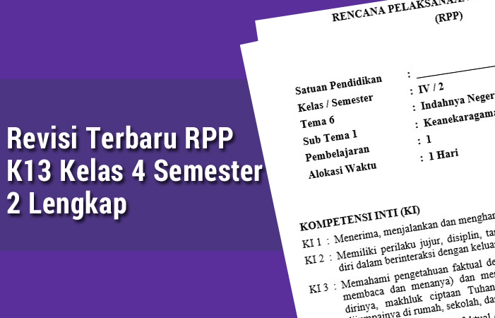 Revisi Terbaru RPP K13 Kelas 4 Semester 2