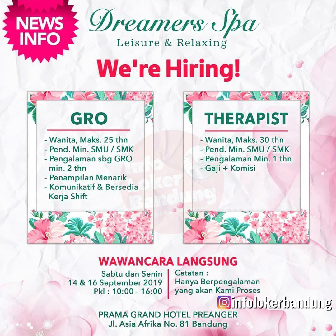 Lowongan Kerja Dreamers Spa Bandung ( Walk In Interview ) 14 & 16 September 2019