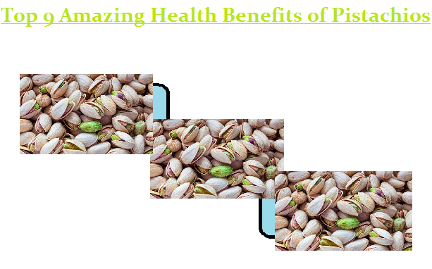 Top 9 Amazing Health Benefits of Pistachios