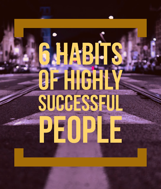 6-habits-of-highly-successful-people