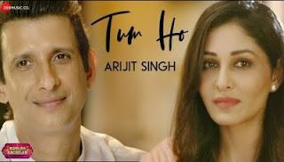 Tum Ho Lyrics Arijit Singh | Sharman Joshi, Pooja Chopra | Babloo Bachelor