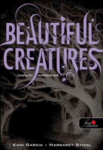 Garcia ~ Stohl - Beautiful Creatures * Lenyűgöző teremtmények