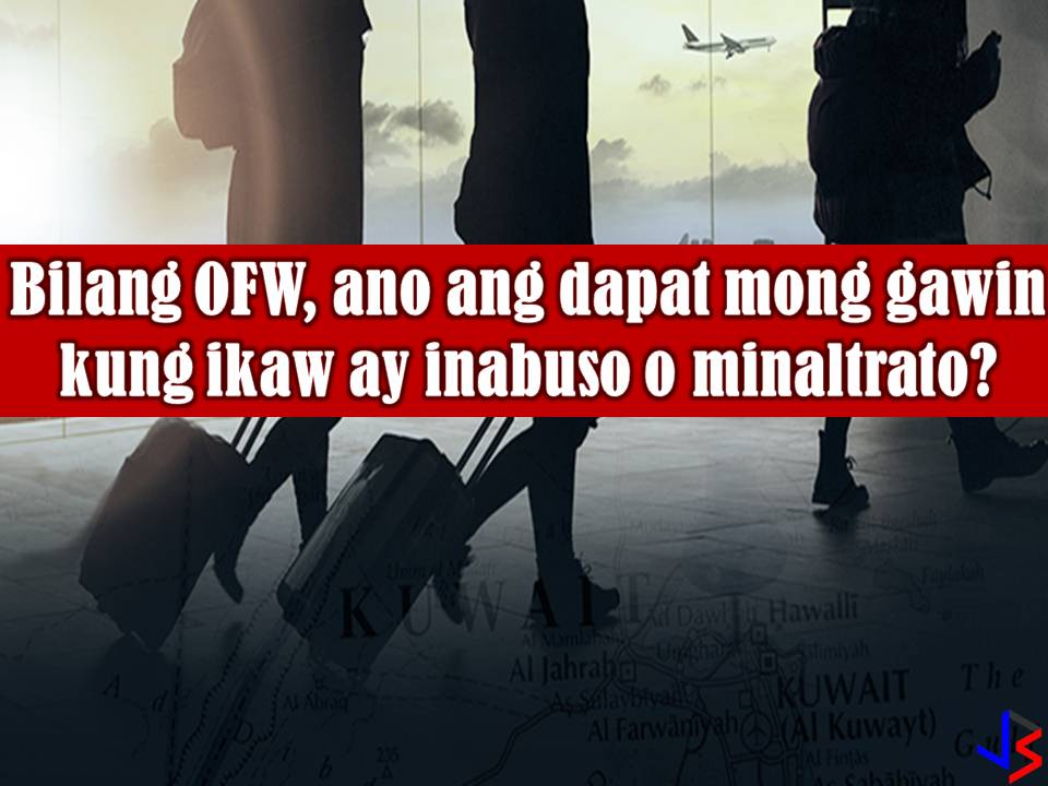 Maltreatment or abuse of Overseas Filipino Workers (OFWs) while working abroad is a very common thing especially for Filipino maids. According to Philippine Statistics Authority, one in every two Filipino women working abroad is employed as household service workers or service sectors.  Read more: http://www.jbsolis.com/2018/03/as-ofw-what-you-should-do-in-case-of-abuse-heres-govt-suggestion.html#ixzz58yX9YGGj