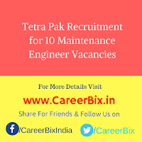 Tetra Pak Recruitment for 10 Maintenance Engineer Vacancies