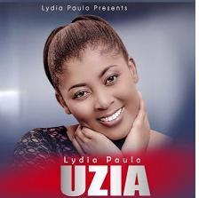 Lydia Paul – Uzia   Mp3 Download [New Song]