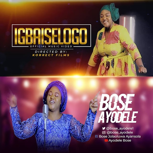 Official Video: Igbaiselogo - Bose Ayodele | @bose_ayodele1