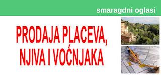 *- PRODAJA PLACEVA, NJIVA I VOĆNJAKA SMARAGDNI OGLASI - 1f.