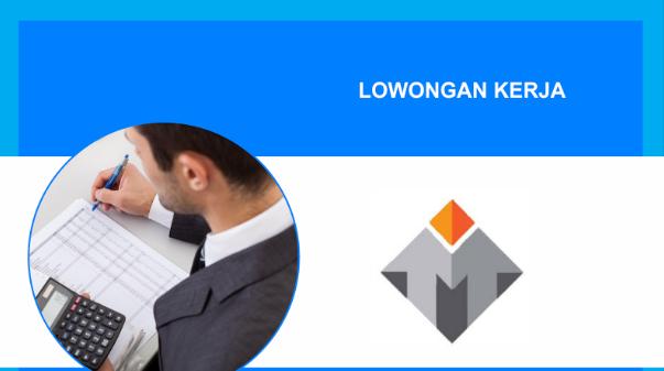 Lowongan Kerja Receptionst, House Keeping dan Office Boy PT Topaka Indonesia Makmur Serang