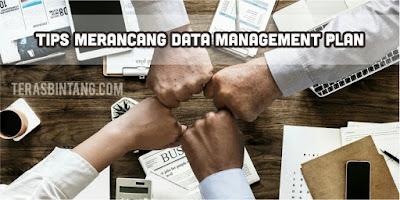 Merancang data management plan dalam bisnis