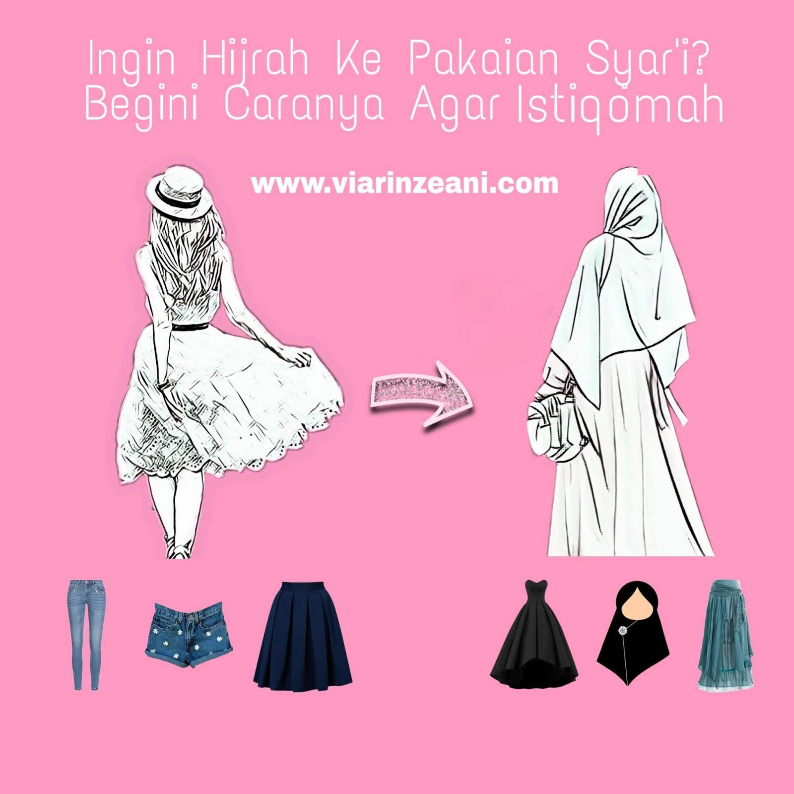 Ingin Hijrah Ke Pakaian Syari Begini Caranya Agar Istiqomah