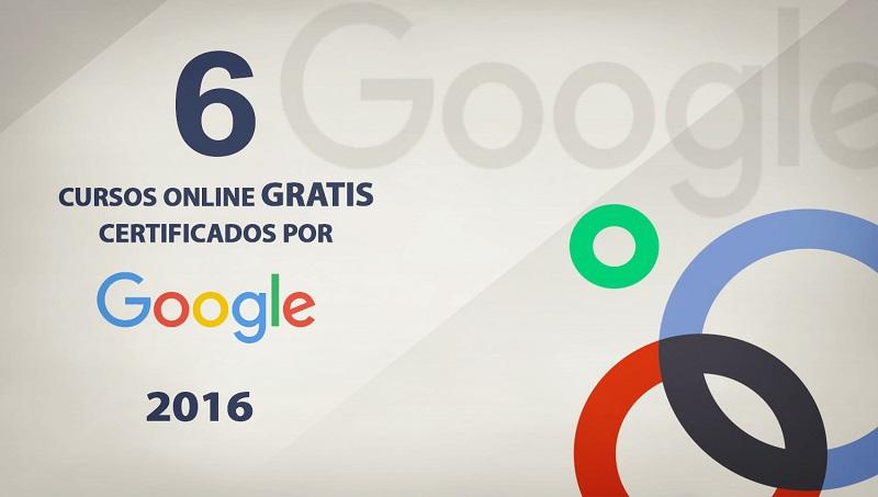 6 cursos online gratis certificados por google para 2016 | oye juanjo!