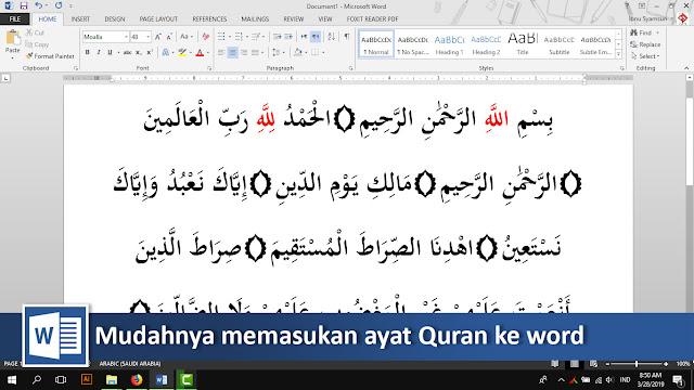 Cara cepat memasukan ayat-ayat quran ke word + video