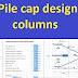 Pile cap design columns