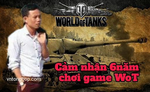 Đánh giá game World of tanks -6 năm - cày đến già không chán ?