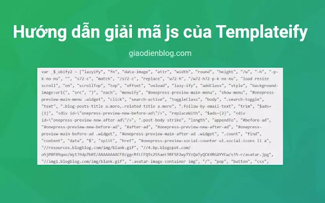 Hướng dẫn giải mã javscript của Templateify 2020