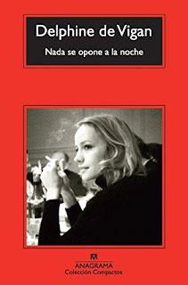 Nada se opone a la noche / Delphine de Vigan