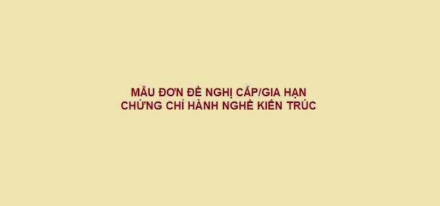 MẪU ĐƠN ĐỀ NGHỊ CẤP/GIA HẠN CHỨNG CHỈ HÀNH NGHỀ KIẾN TRÚC - LUẬT TÂN SƠN