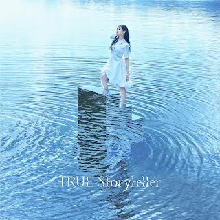 TRUE - Storyteller 歌詞 lyrics lirik 歌詞 arti terjemahan kanji romaji indonesia translations 16th single details 転生したらスライムだった件 第2期OP