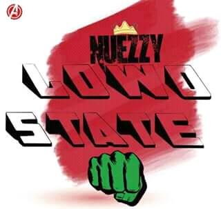 Nuezzy - Lowo State