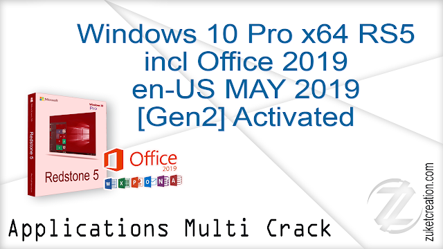 Windows 10 Pro X64 RS5 incl Office 2019 en-US MAY 2019 [Gen2] Activated  |  4.75 GB