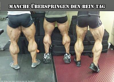 Starke Waden und Bein Muskeln - lustiges Bild mit Spruch - Bodybuilding